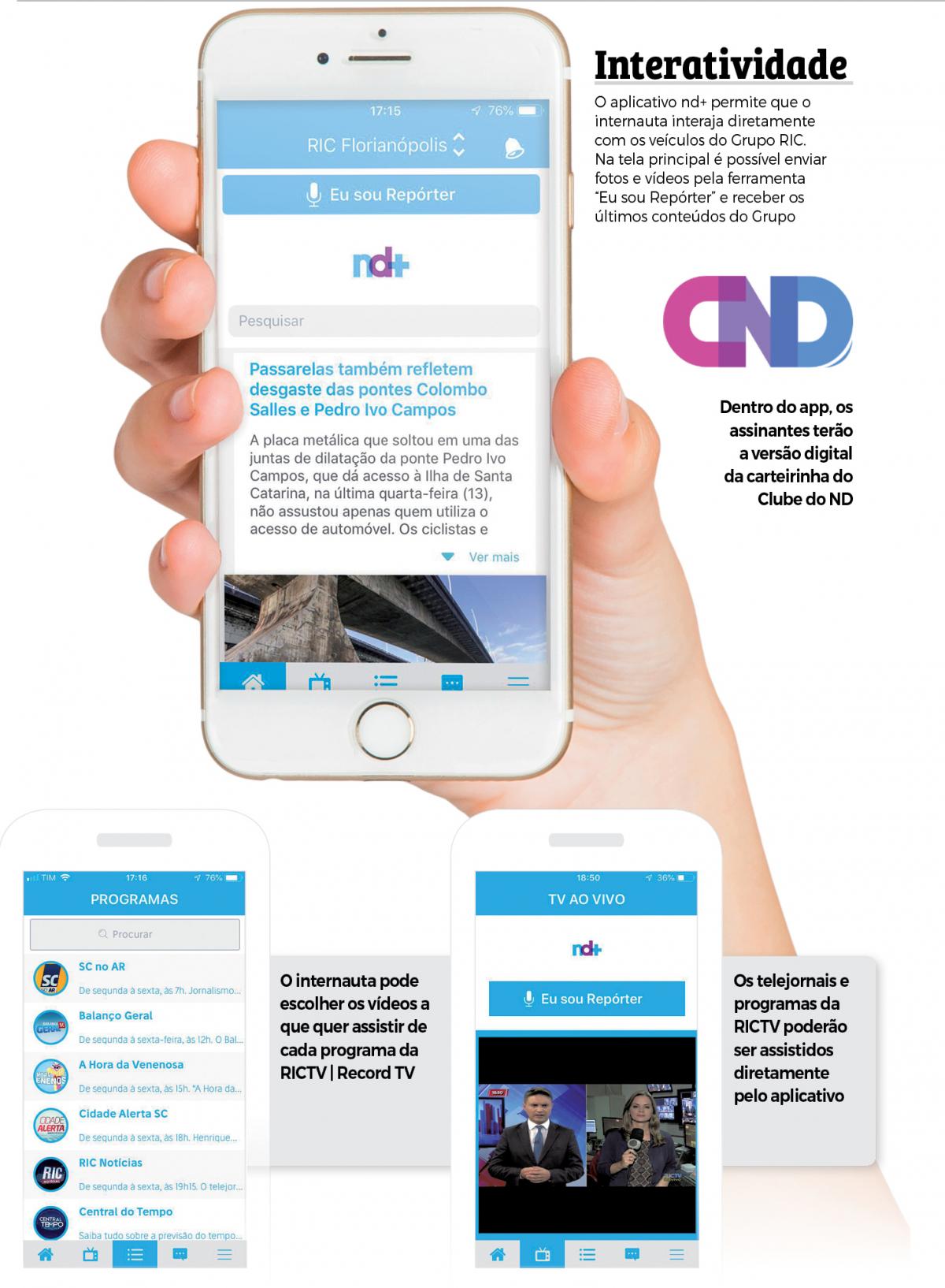 Novo aplicativo ND Mais - Divulgação/ND