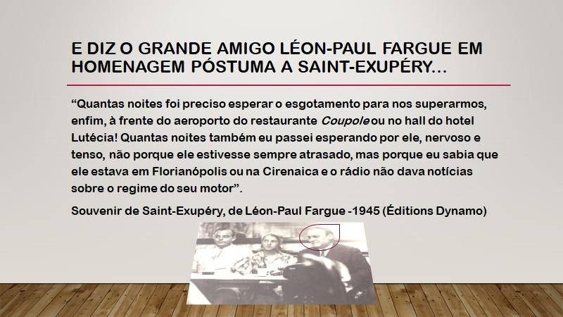 Trecho traduzido com relato do amigo Léon em homenagem póstuma a Saint-Exupéry - Acervo Amab/Divulgação