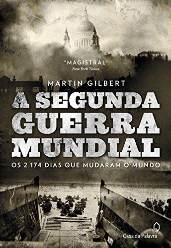 5º - Título de Martin Gilbert. O livro que conta no detalhe fatos da segunda grande guerra. Preço na Amazon: R$ 0 - Crédito: Divulgação/33Giga/ND
