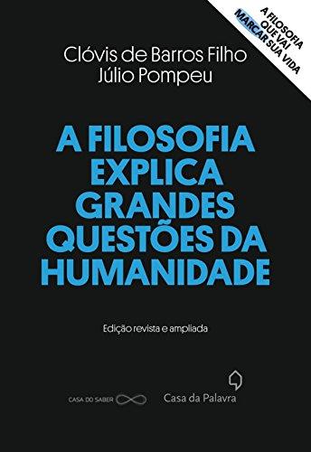 8º - O título dos autores Clóvis de Barros Filho e Júlio Pompeu fala sobre como o conhecimento filosófico pode nos ajudar no dia a dia. Preço na Amazon: R$ 0 - Crédito: Divulgação/33Giga/ND