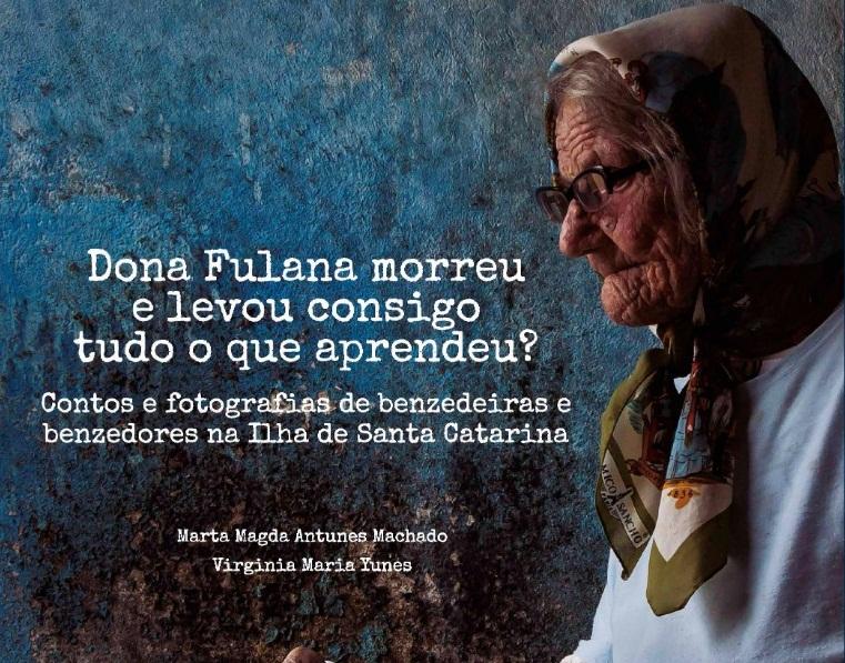 Contos e fotografias fazem um registro da história das benzedeiras da Capital – Divulgação