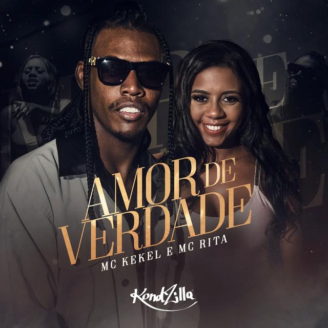 4. Amor de Verdade – MC Kekel, MC Rita: https://spoti.fi/2LM3q8B - Crédito: Reprodução Spotify/33Giga/ND