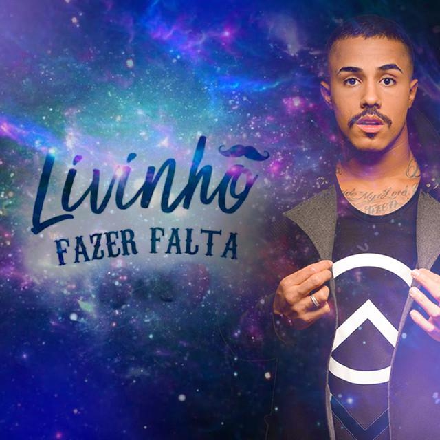 7. Fazer Falta – Mc Livinho: https://spoti.fi/31MLErA - Crédito: Reprodução Spotify/33Giga/ND