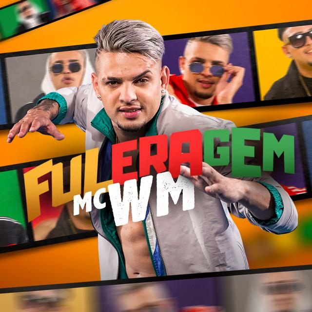8. Fuleragem – MC WM: https://spoti.fi/2VmQ3iF - Crédito: Reprodução Spotify/33Giga/ND