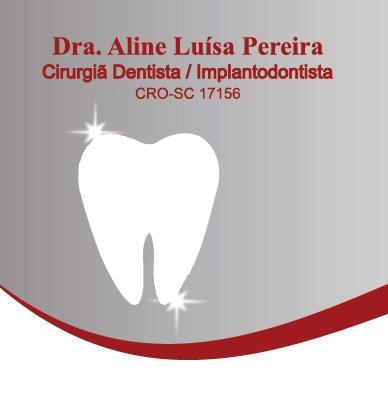 Até 30% no Consultório Odontológico Dra. Aline Luisa Pereira