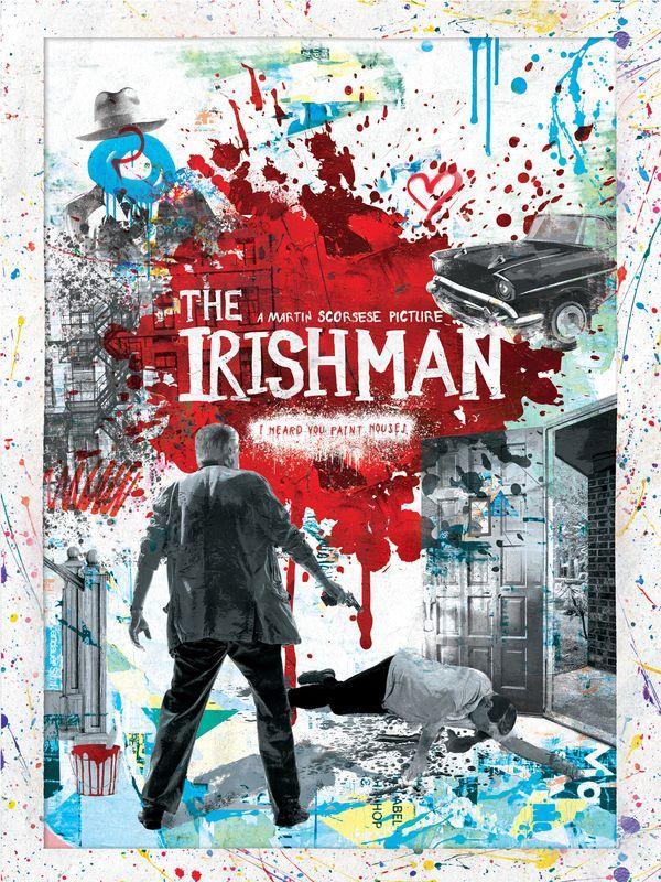 O Irlandês – Pôster de Alex Bodin inspirado na arte de Thierry Guetta, mais conhecido como Mr. Brainwash. - Crédito: Divulgação/33Giga/ND