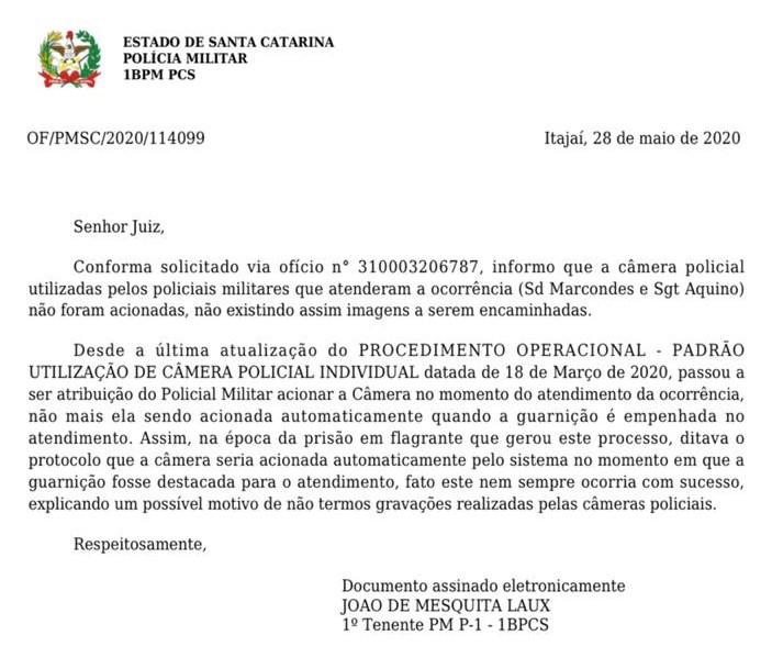 Em ofício, a PM de Itajaí admite que as imagens não foram gravadas – Foto: Reprodução/ND