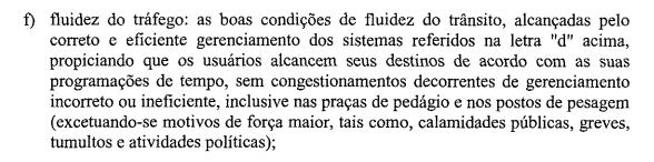 """Um dos trechos do contrato que cita a """"fluidez do tráfego""""; condição cada vez menos vista nos gargalos da rodovia – Foto: ANTT/Arteris/divulgação"""