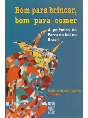 Livro de Eugênio Pascele Lacerda sobre farra do boi no Brasil