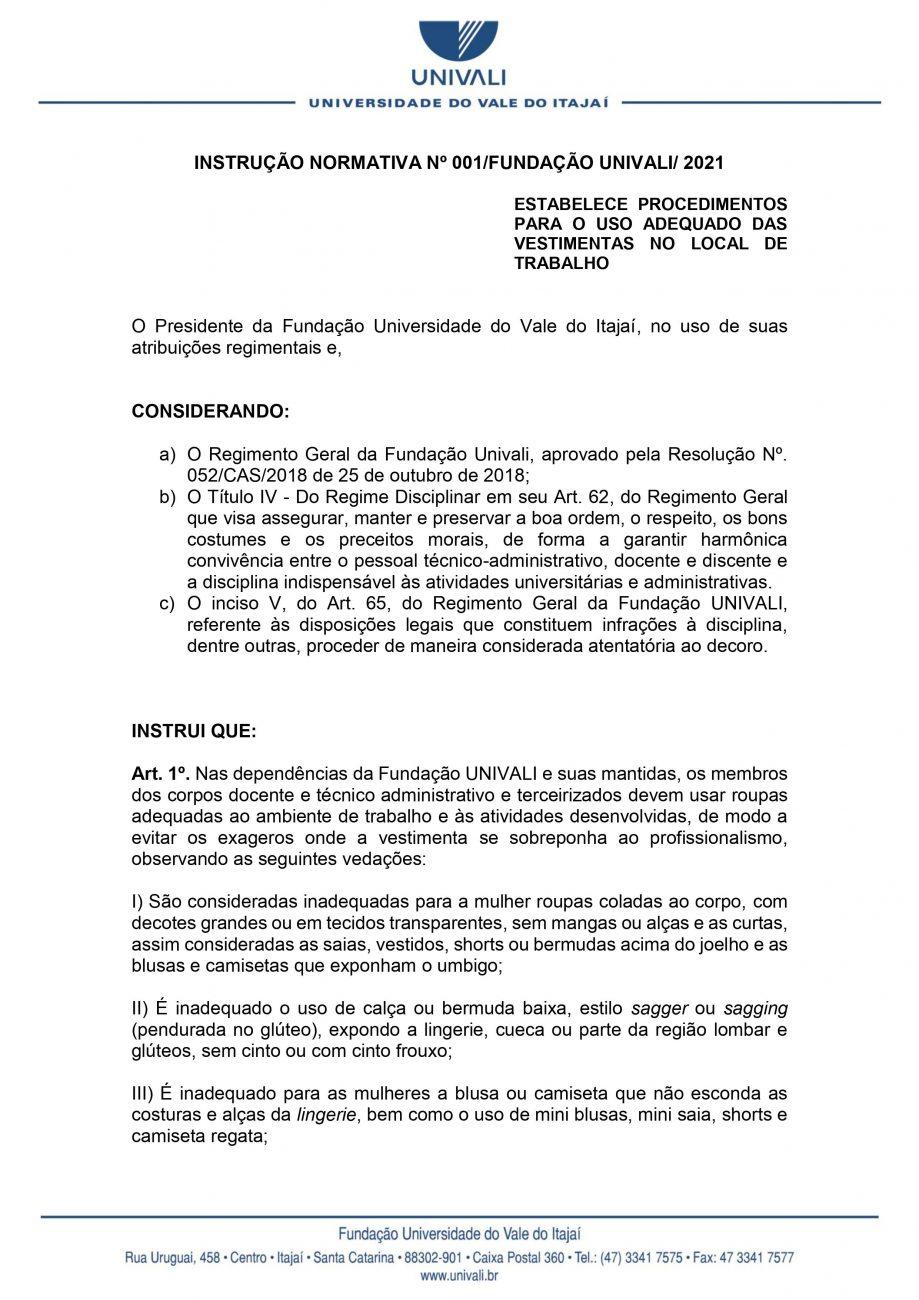 Regras geraram polêmicas entre funcionários - Reprodução/ND