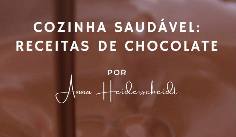 A nutricionista Anna Heiderscheidt me concedeu umas receitinhas delícia do seu E-Book com chocolates saudáveis. – Reprodução/ E-book de Anna Heidercheidt /ND