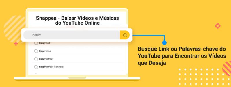 Insira o link ou busque palavras-chave para encontrar vídeos – Foto: Divulgação/Snappea