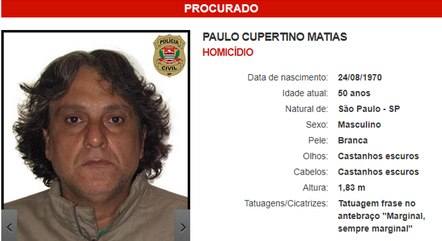 Paulo Cupertino Matias procurado por homicídio – Foto: Divulgação/Polícia Civil de São Paulo