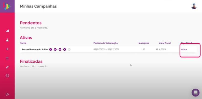 O status da campanha ficará ativa e logo seu comercial estará veiculando na televisão – Foto: Divulgação/Cimtia Ads