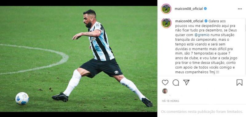 Maicon anunciou na internet sua intenção de deixar o clube – Foto: Reprodução/Instagram