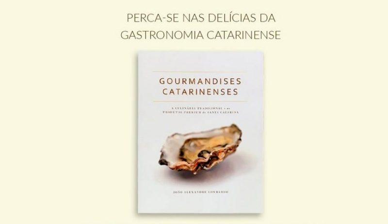 João Lombardo lança segunda edição do livro 'Gourmandises Catarinenses' – Foto: Internet/Reprodução/ND